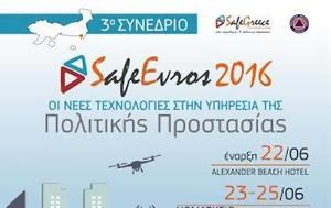 Αλεξανδρούπολη, Συνέδριο Save Evros 2016, Πολιτικής Προστασίας, alexandroupoli, synedrio Save Evros 2016, politikis prostasias