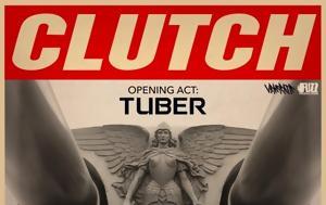 Clutch + Tuber, Iera Odos
