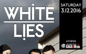 White Lies, Αθήνα, Θεσσαλονίκη, White Lies, athina, thessaloniki