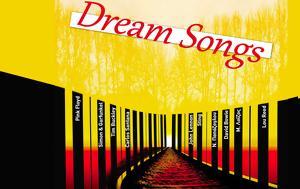 Dream Songs –