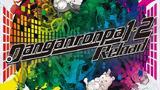 Ημερομηνία, Danganronpa 1, 2 Reload,imerominia, Danganronpa 1, 2 Reload