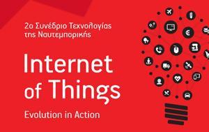 2ο Συνέδριο Τεχνολογίας, Ναυτεμπορικής Internet, Things, Evolution, Action, 2o synedrio technologias, nafteborikis Internet, Things, Evolution, Action