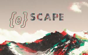 {e}scape