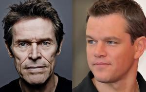 Ποιος Έλληνας, Willem Dafoe, Matt Damon, poios ellinas, Willem Dafoe, Matt Damon