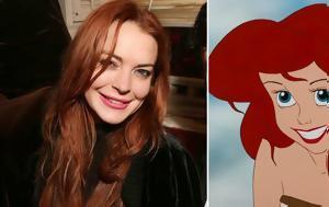 Lindsay Lohan, … Ariel