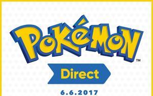 Νέο Pokemon Direct, Nintendo, Τρίτη 6 Ιουνίου 2017, neo Pokemon Direct, Nintendo, triti 6 iouniou 2017