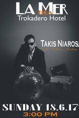 Takis Niaros,Trokadero Hotel