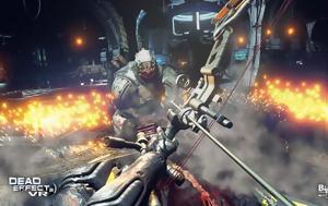 Dead Effect 2 VR, Oculus Rift, HTC Vive