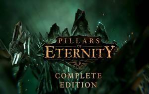 Ετοιμάζεται Pillars, Eternity, Complete Edition, etoimazetai Pillars, Eternity, Complete Edition