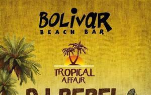 """""""Tropical Affair"""", Bolivar"""