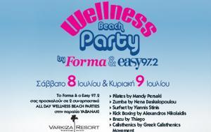 Wellness Beach Party, FORMA, Easy 97 2, Varkiza Resort