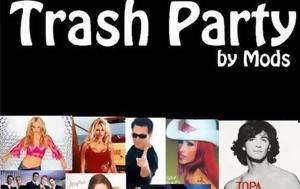 Trash Party, Mods Club