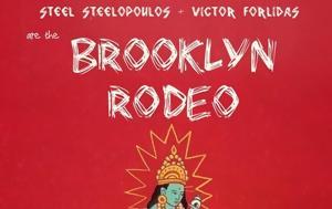 Brooklyn Rodeo Presentation, More Steps Naja