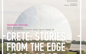 """Ξεκινά, Μεσογειακό Φεστιβάλ Φωτογραφίας """"Crete, Stories, Edge"""", xekina, mesogeiako festival fotografias """"Crete, Stories, Edge"""""""