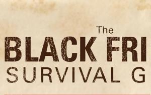 BLACK FRIDAY 2017, Όλα, – ΟΔΗΓΟΣ… ΕΠΙΒΙΩΣΗΣ, BLACK FRIDAY 2017, ola, – odigos… epiviosis