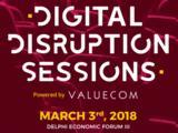 Digital Disruption Sessions, 3ο Delphi Economic Forum,Digital Disruption Sessions, 3o Delphi Economic Forum
