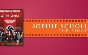 Sophie Scholl –, Τελευταίες Μέρες, Προβολή, Καλλιθέα, Sophie Scholl –, teleftaies meres, provoli, kallithea