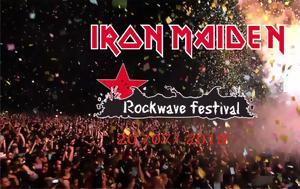 Oι Iron Maiden, Rockwave Festival, Oi Iron Maiden, Rockwave Festival