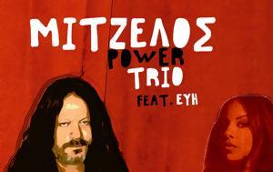 Mitzelos Power Trio, Εύη Μπουραντώνη, Level 69, Μοσχάτο…, Mitzelos Power Trio, evi bourantoni, Level 69, moschato…