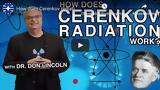 Don Lincoln, Cerenkov,Fermilab