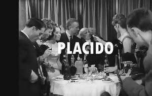 """Placido"""", Luis Garcia Berlanga, Δροσιά, Placido"""", Luis Garcia Berlanga, drosia"""