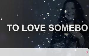 Love Somebody ~ Janis Joplin