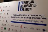 Ο Α Κ, Ετήσια Διάσκεψη, Ευρωπαϊκής Ακαδημίας, Θρησκείας,o a k, etisia diaskepsi, evropaikis akadimias, thriskeias