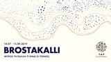 TAF, Brostakalli,18 07 – 15 09 2019