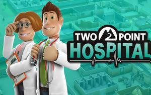 Έρχεται, Two Point Hospital, erchetai, Two Point Hospital