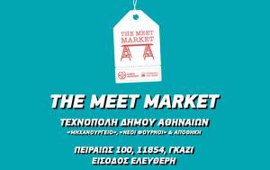Meet Market, Τεχνόπολη, Meet Market, technopoli