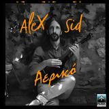 "Alex Sid – ""Αερικό"",Alex Sid – ""aeriko"""