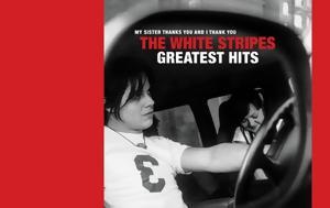 White Stripes Greatest Hits, 4 Δεκεμβρίου, White Stripes Greatest Hits, 4 dekemvriou